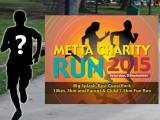 Metta Run is back for their 6th time on 5th September2015