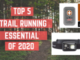 Top 5 Trail Running Essential of 2020